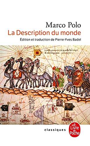 La Description Du Monde (French Edition): Marco Polo, Pierre-Yves