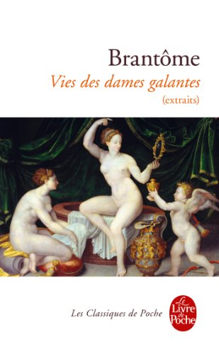 9782253089223: Vies des dames galantes (extraits)