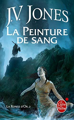 9782253089827: La Peinture de sang (La Ronce d'or, Tome 2)