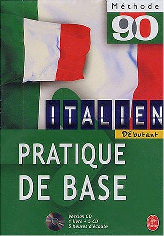 9782253090236: Méthode 90, italien : Pratique de base (1 livre + coffret de 5 CD)