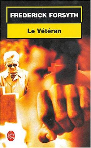 9782253090274: Le Vétéran