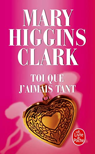 9782253090304: Toi Que j'Aimais Tant (Ldp Thrillers) (French Edition)