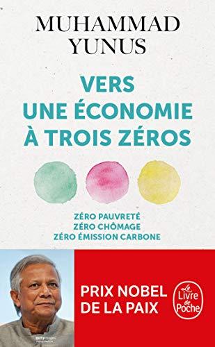 9782253091899: Vers une économie à trois zéros