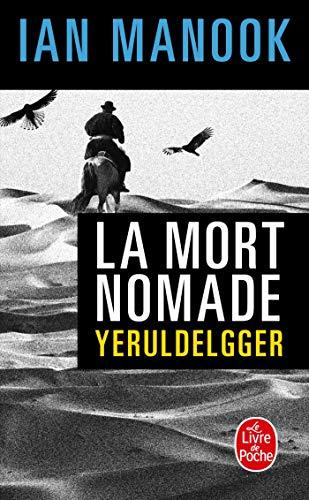 9782253092766: La Mort nomade