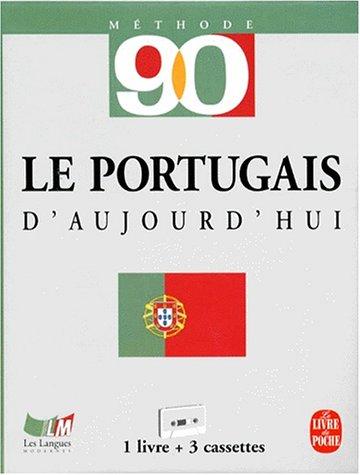 9782253092803: Methode 90 le portugais d'aujourd'hui (Méthode 90)