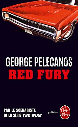 RED FURY: PELECANOS GEORGE