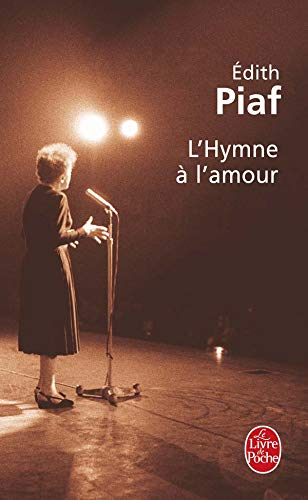 9782253096245: L Hymne A L Amour (Ldp Litterature) (French Edition)