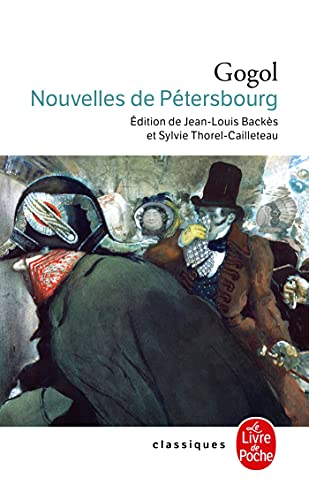 Nouvelles de Petersbourg (Ldp Classiques) (French Edition): Gogol