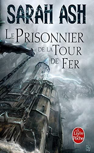 Prisonnier Tour de Fer T02 Larmes D Artamon (Ldp Fantasy) (French Edition): Ash, S.