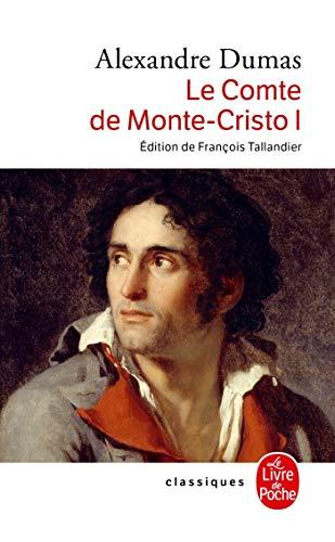 9782253098058: Le Comte De Monte-Cristo 1 (Classiques de Poche)