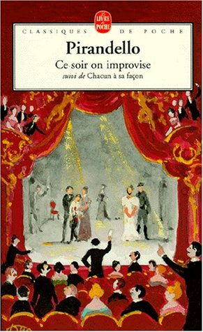 Ce soir on improvise (9782253098133) by Luigi Pirandello