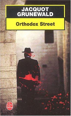 9782253099222: Orthodox Street