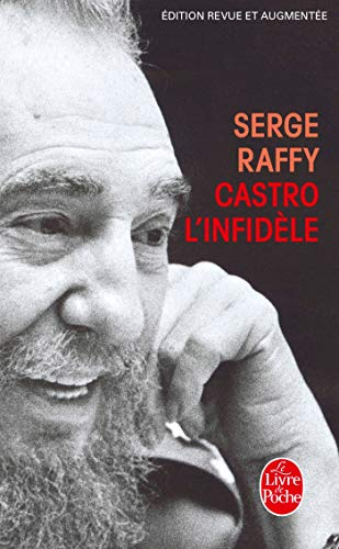 9782253099468: Castro L Infidele (Ldp Litterature) (French Edition)