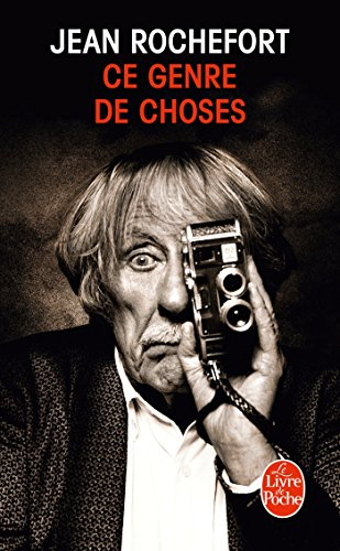 Ce genre de choses: Jean Rochefort