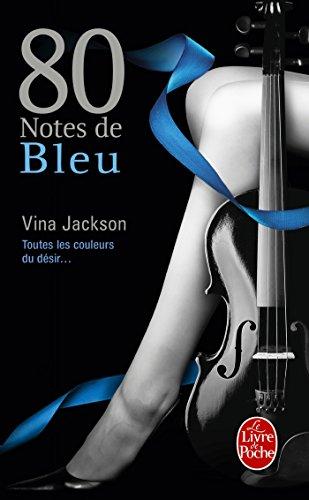 80 NOTES T.02 : 80 NOTES DE BLEU: JACKSON VINA