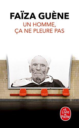 9782253099888: Un Homme, Ca Ne Pleure Pas (French Edition)