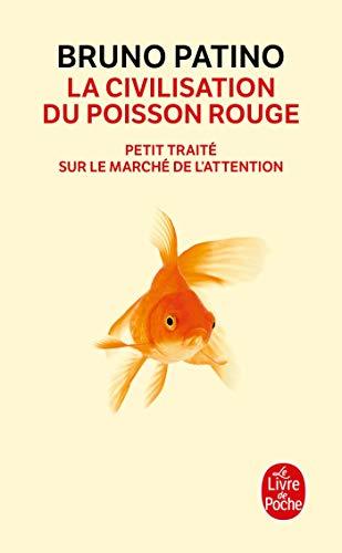 9782253101253: La civilisation du poisson rouge (Documents)