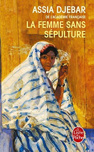 9782253108160: La Femme Sans Sepulture (French Edition) (Ldp Litterature)