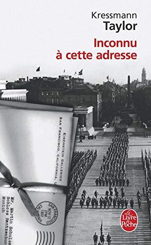 Inconnu a Cette Adresse (Ldp Litterature) (French Edition): Kressmann Taylor, Taylor, K.