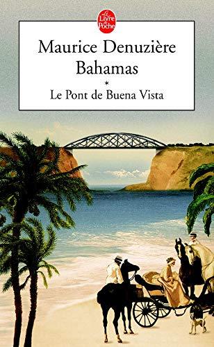9782253108290: Bahamas T01 Le Pont de Buena Vista (Ldp Litterature) (French Edition)
