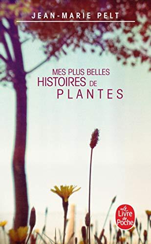 9782253108818: Mes Plus Belles Histoires de Plantes (Ldp Litterature) (French Edition)