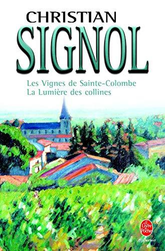 9782253108900: Les vignes de Sainte-Colombe et la lumi�re des collines