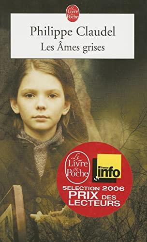 9782253109082: Les Âmes grises - Prix des Lectrices de Elle 2004 et Prix Renaudot 2003