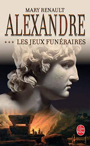 9782253109273: Alexandre Les Jeux Funeraires (Ldp Litterature) (French Edition)