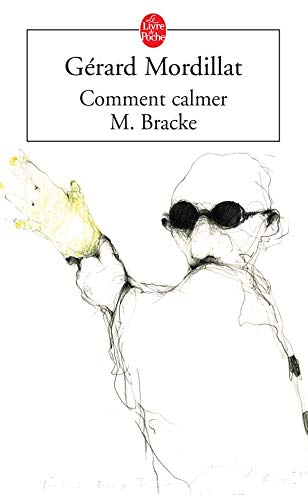 9782253109372: Comment Calmer M.Bracke (French Edition)