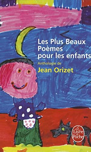 9782253109556: Les Plus Beaux Poemes Pour Les Enfants (Ldp Litterature) (French Edition)
