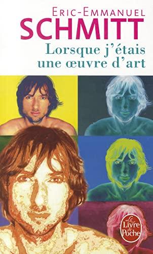 9782253109587: Lorsque J'etais Une Oeuvre D'art (Ldp Litterature) (French Edition)