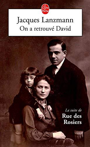 9782253109624: Rue des Rosiers, Tome 2 : On a retrouvé David