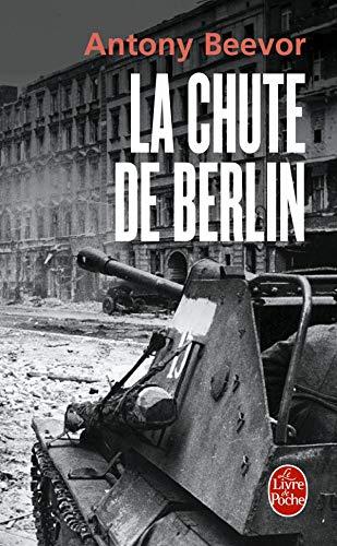 9782253109648: La chute de Berlin (Le Livre de Poche)