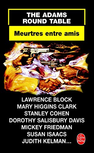 The Adams Round Table. Meurtres entre Amis.: COLLECTIF, Lawrence BLOCK,