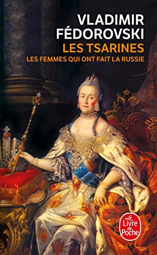 9782253110866: Les Tsarines: Les femmes qui ont fait la Russie