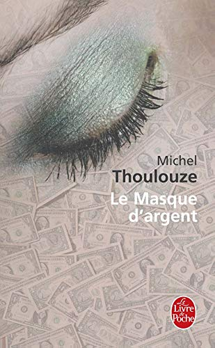 Le Masque d'argent [Nov 28, 2007] Thoulouze,