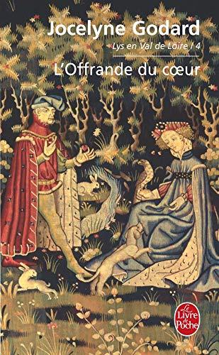 Lys en Val de Loire, Tome 4: Godard, Jocelyne