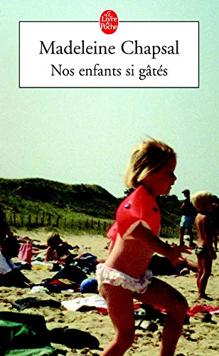 Nos Enfants SI Gates (English, French and French Edition): Madeleine Chapsal