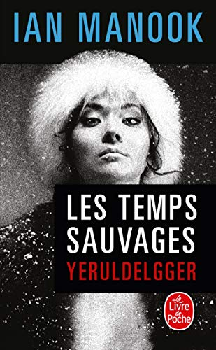9782253112099: Les Temps sauvages (French Edition)