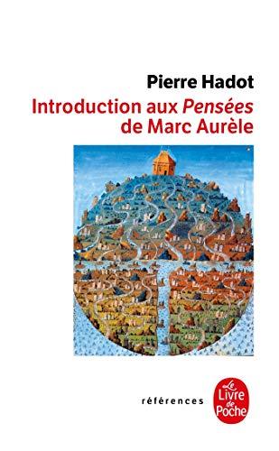 9782253112105: Introduction Aux Pensees de Marc Aurele (Ldp References) (English and French Edition)