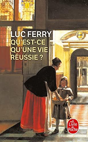 9782253112150: Qu'Est-CE Qu'Une Vie Reussie (Ldp Litterature)
