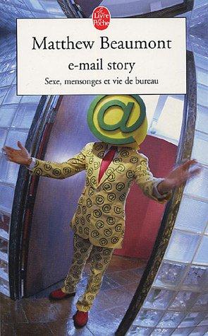 9782253112631: E-mail story (Le Livre de Poche)