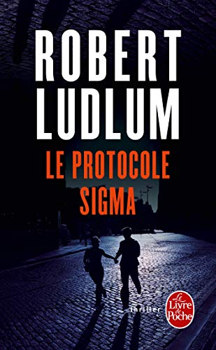 9782253112976: Le Protocole SIGMA (Ldp Thrillers) (French Edition)