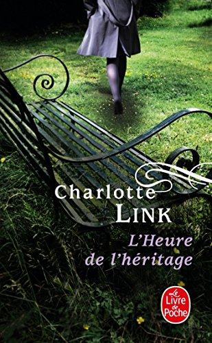 9782253113461: L'Heure de l'héritage ( Le Temps des orages, Tome 3) (Littérature & Documents)