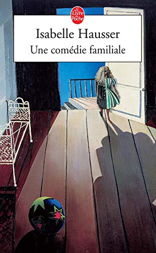 9782253113607: Une Comedie Familiale (Ldp Litterature) (French Edition)