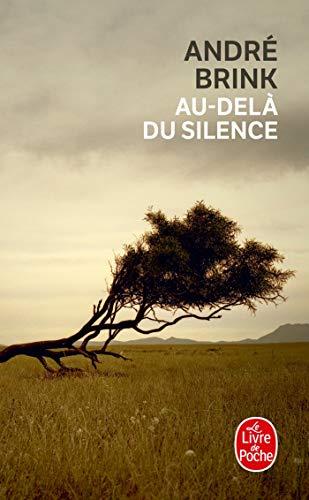 9782253113645: Au-Dela Du Silence (Ldp Litterature) (French Edition)