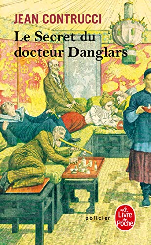 Le secret du docteur Danglars : Les nouveaux mystères de Marseille (English and French Edition): ...