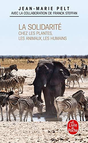 9782253114239: La Solidarite Chez Plantes Animaux Humains