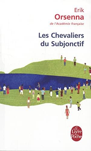 9782253114345: Les Chevaliers du subjonctif (Littérature)