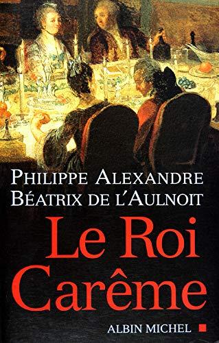 9782253114536: Le Roi Carême